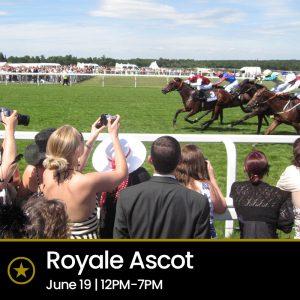 Royale Ascot (Sat 19th June 2021, 12pm-7pm)