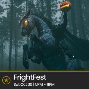 FrightFest (Saturday 30 Oct)